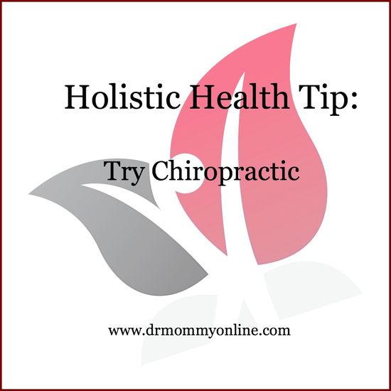 Holistic Health Tip #10 ~ Try Chiropractic! It works!! #healthyliving #health