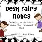 Use these free notes to motivate your students to keep a clean, organized desk.  Suggestions for use are included.  Enjoy!...