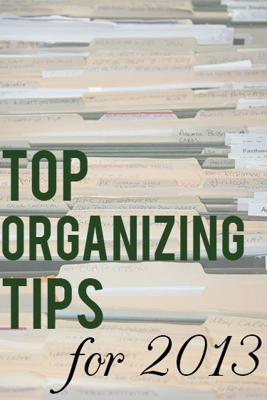 Best Organizing Tips for 2013 from Pros