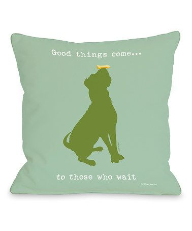 Mint Green 'Good Things Come' Throw Pillow by OneBellaCasa on #zulily