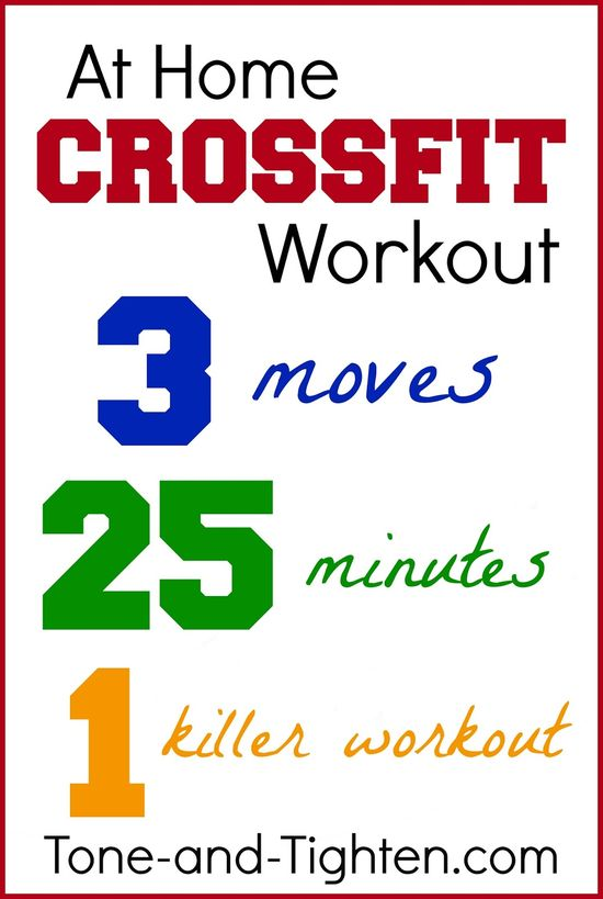 At Home Crossfit Workout from Tone-and-Tighten.com. 3 moves, 25 minutes, 1 killer workout! #crossfit #workout #fitness #athomeworkout