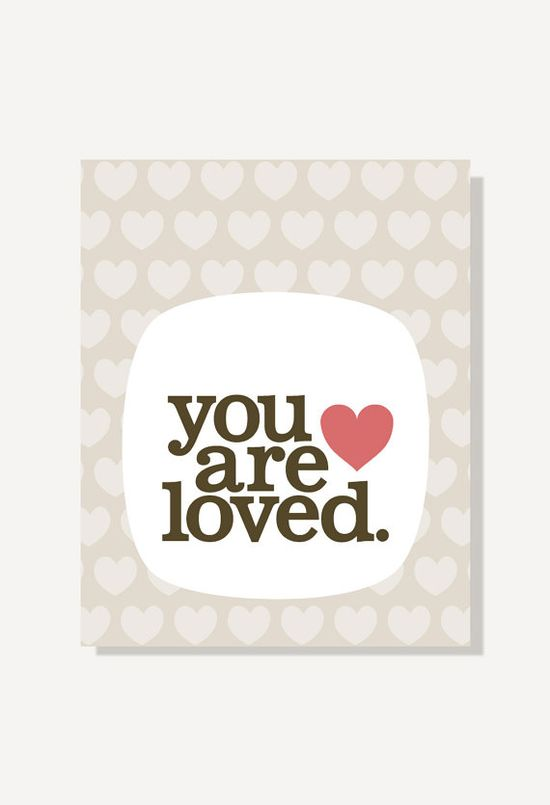 Typographic Print - You Are Loved - Baby Love Art, Nursery Art, Kids Wall Art, Baby Gift - 11x14, 8x10, 5x7