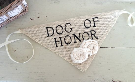 "love this little ""dog of honor"" banner"