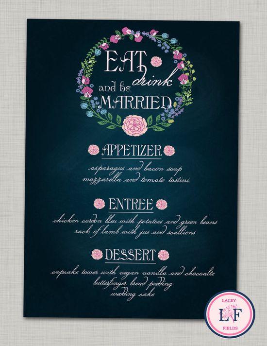 Chalkboard wedding menu printable- chalkboard menus- eat drink and be married menu- modern wedding menu- wedding menu sign