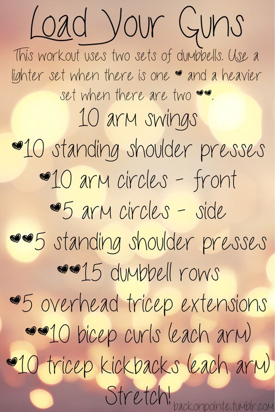 Grab your weights and work your arms! I suggest two pairs of dumbbells: one set