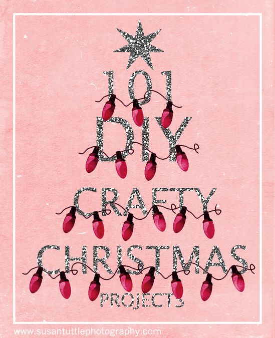 101 DIY Christmas crafts....LOTS of ideas for Christmas!