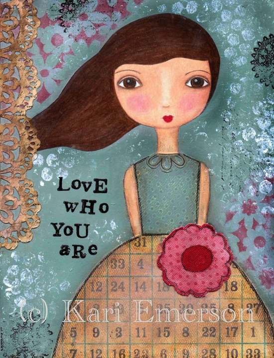 Love Who You Are Mixed Media Art Print