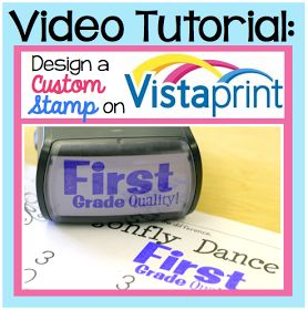 how to design a custom stamp on Vistaprint.... great for keeping students motivated!