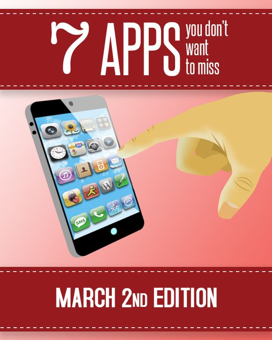 You have a phone, now fill it up with great new apps! Here are 7 apps you won't want to miss!