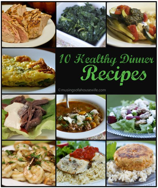 10 quick and easy HEALTHY dinner recipes to help get your new year started off on the right foot! Via MusingsofaHousewi... #glutenfree #realfood #recipes