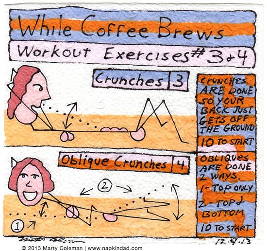 The 'While The Coffee Brews' Workout - Exercises #3 and #4