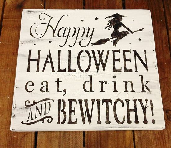 "Halloween Witch Sign, Typography  ""Happy Halloween Eat Drink & BeWitchy"" - vintage style black and white crackle distressed. $34.99, via Etsy."