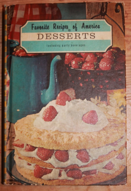 Vintage Cookbook:  Family Recipes of America - DESSERTS including party beverages