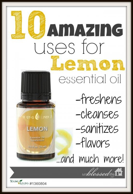 10 Amazing Uses For Lemon Essential Oil