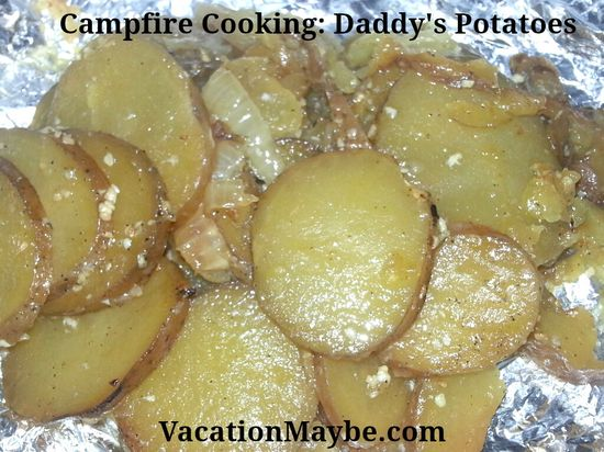 Check out this great Campfire Cooking Recipe - Daddy's Potatoes