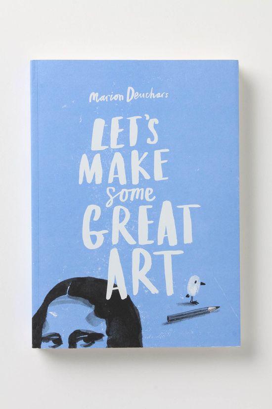 """""""Lets make some great art"""" poster design"""