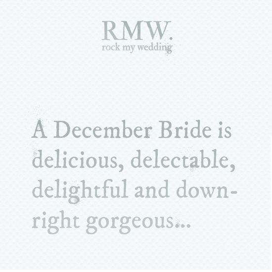 A December bride #rockmywinterwedding @Derek Smith My Wedding