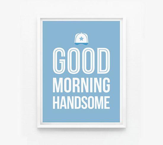 Good Morning Handsome Custom bedroom decor Nursery by loopzart