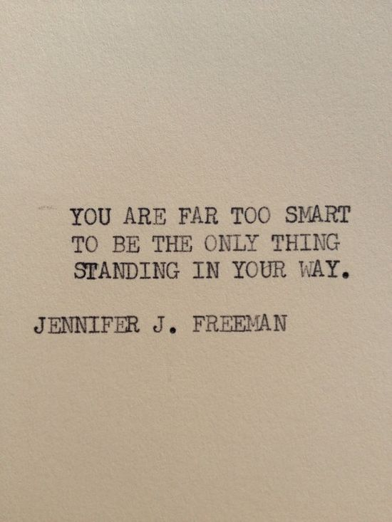 THE TOO SMART: Typewriter quote on 5x7 cardstock on Etsy, $5.00