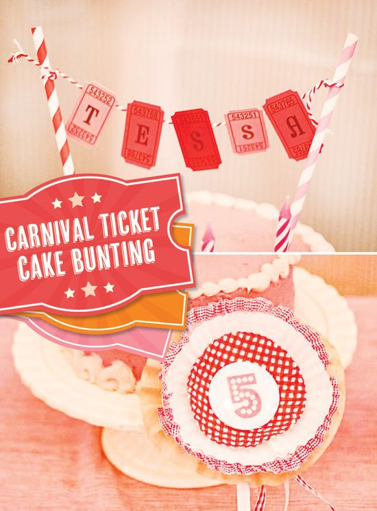 Carnival Ticket Cake Bunting - super cute county fair birthday party