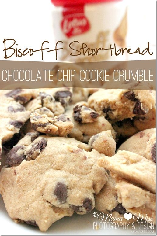 Biscoff Shortbread Chocolate Chip Cookie Crumble {mama?miss} ©2012