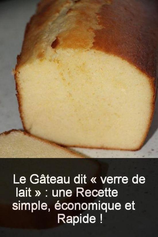 C'est un gâteau qui est proche du gâteau au yaourt et la mesure des ingrédients se fait à l'aide d'un seul outil : le verre de 25 cl.