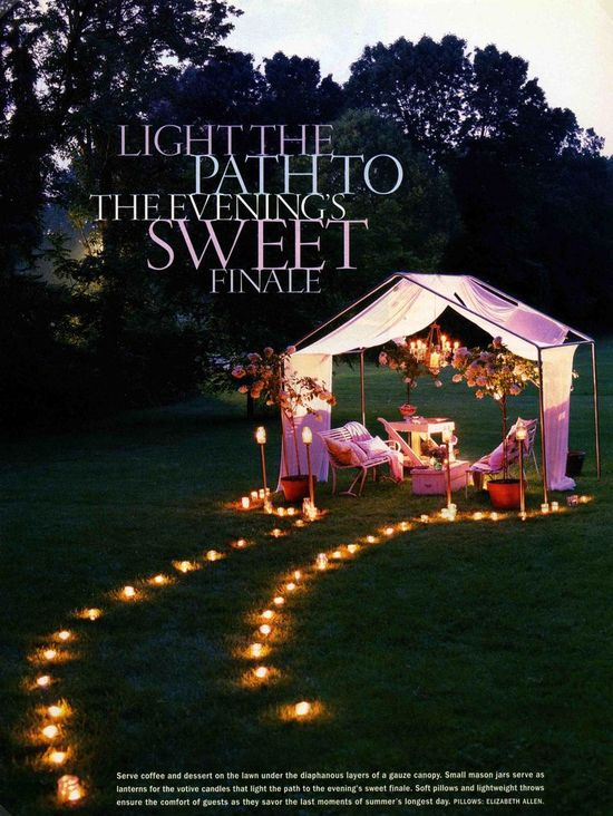 light a path to a romantic dinner,good idea
