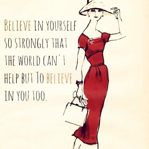 Believe in yourself - yes! #quotes