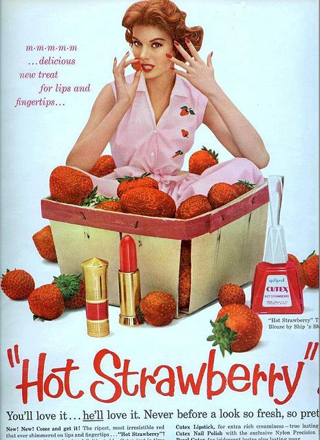 Cute as a berry! #vintage #fifties #1950s #style #fashion #retro #strawberries #Cutex #nailpolish #cosmetics #makeup #lipstick #ads