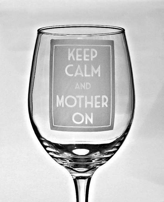Keep Calm and Carry on - Mother on, BIG 20oz Etched Wine Glass, Mom Birthday Gift idea for your Super Mom.Birthday Gift for Mom. $18.50, via Etsy.