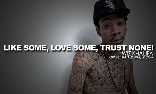Quotes - Quotes - Wiz Khalifa