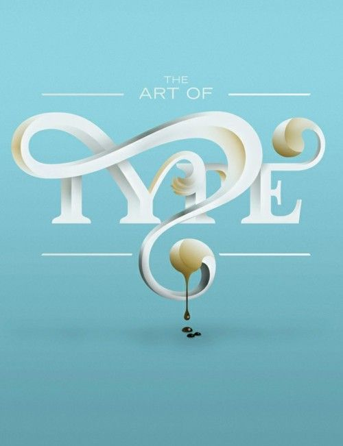 The art of type by Steven Bonner #typopgraphy #design