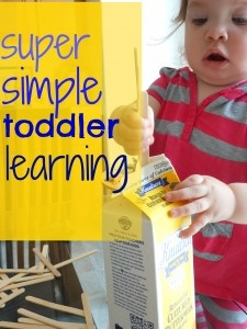 When it comes to toddlers learning is simple