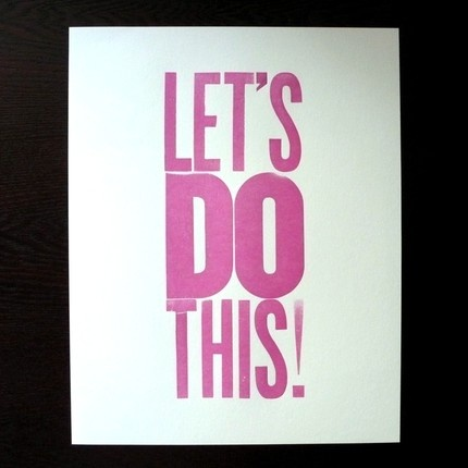 A simple and effective phrase to get yourself motivated.