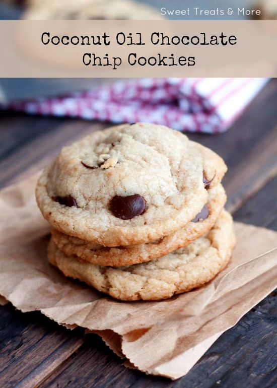 Coconut Oil Chocolate Chip Cookies from Sweet Treats and More