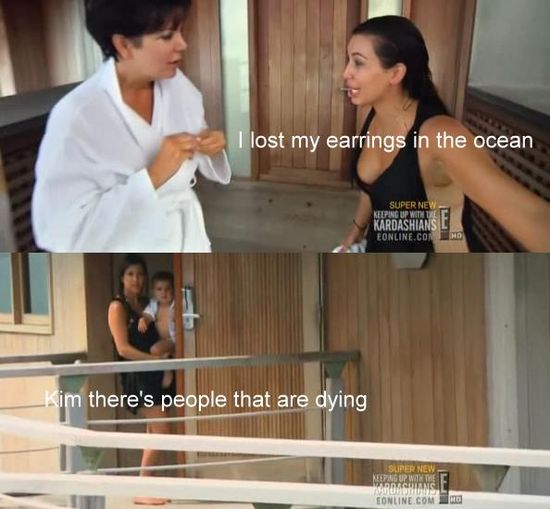 This is why the Kardashians are stupid… but they're so funny to watch :p