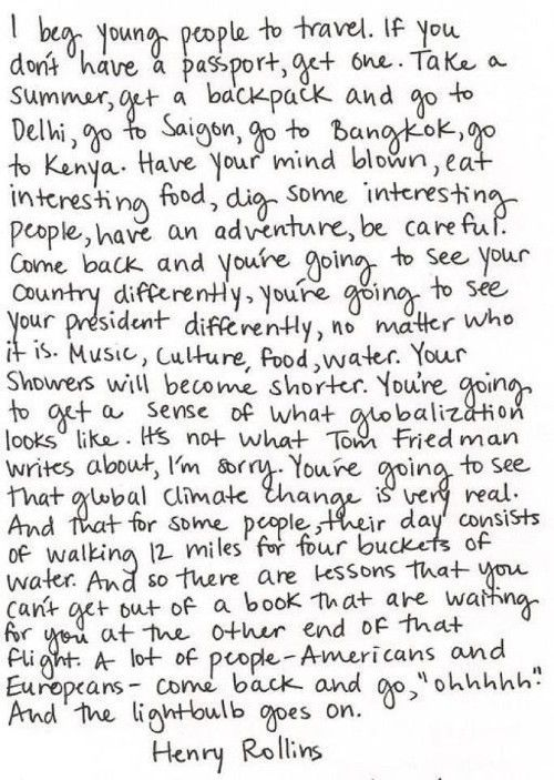 I beg young people to travel.