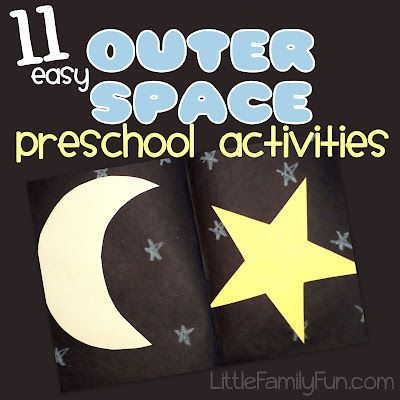 "11 fun and easy preschool activity ideas with a ""Space"" theme."