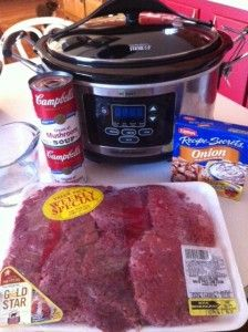 Crock Pot Cube Steak & Gravy. Cube steak, 2 cans cream of mushroom, 1 pkt onion soup mix, 3/4 cup water.  Cook on low all day, 6-8 hrs.