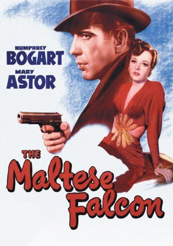The Maltese Falcon: 1941, Humphrey Bogart, Mary Astor, Peter Lorre, Gladys George