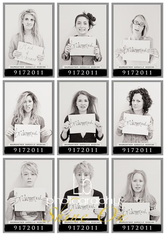 Mugshots for Bridesmaids the morning after the bachelorette party. Awesome.