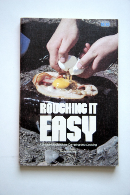 I have this version of the book too!!! Roughing it easy - a unique ideabook for camping and cooking
