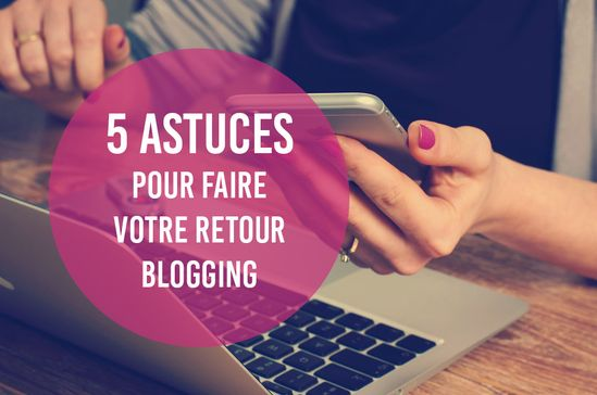 #blogging #blog #loveblogging #blogueuse #blogueur #blogger #bloger #retour #astuce #tip #conseil