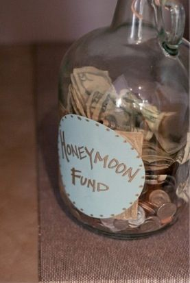 Wedding idea : honeymoon fund : cute