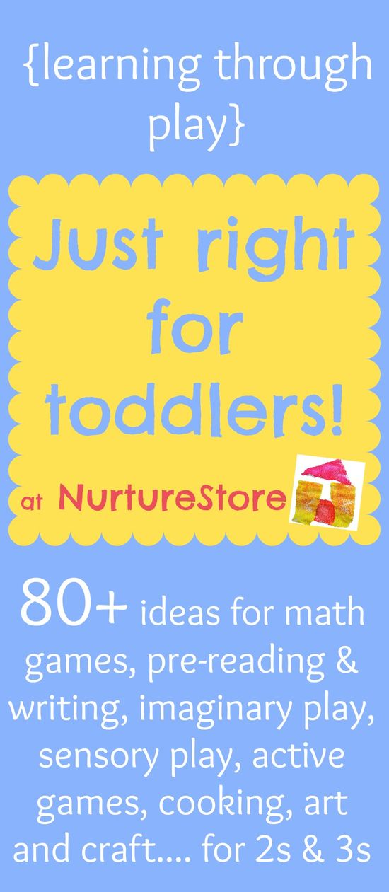 Activities for toddlers :: learning through play – NurtureStore