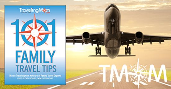 101 Family Travel Tips you need to know now!
