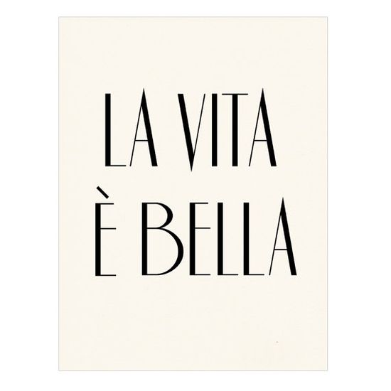 life is beautiful in italian