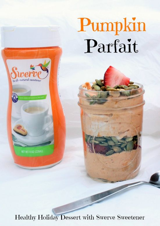 Healthy Holiday Dessert: Pumpkin Parfait with Swerve Sweetener #Switch2Swerve #sponsored