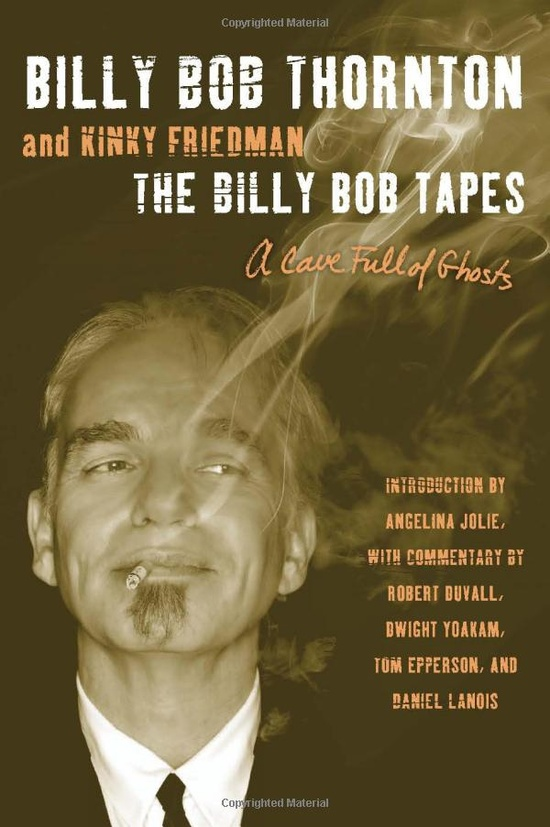 Billy Bob's life per recorded conversations with Kinky Friedman. Need to order this ASAP!