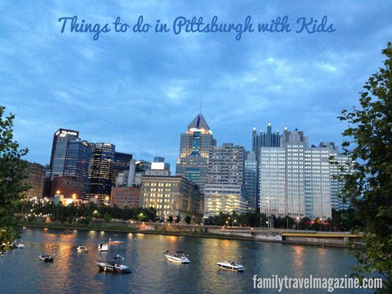 Things to Do in PIttsburgh With Kids #familytravel #travel